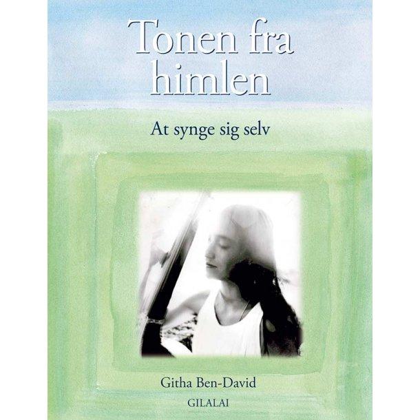Tonen fra Himlen - At Synge Sig Selv (bog & cd på dansk)