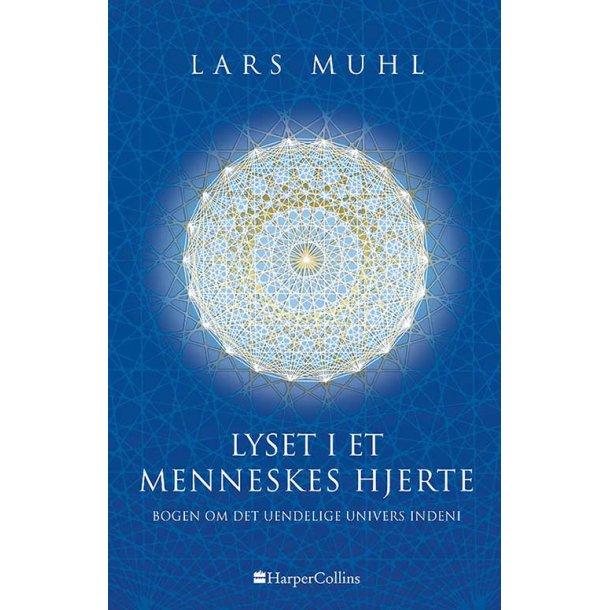Lyset i et menneskes hjerte - Bogen om det uendelige univers indeni (bog på dansk)