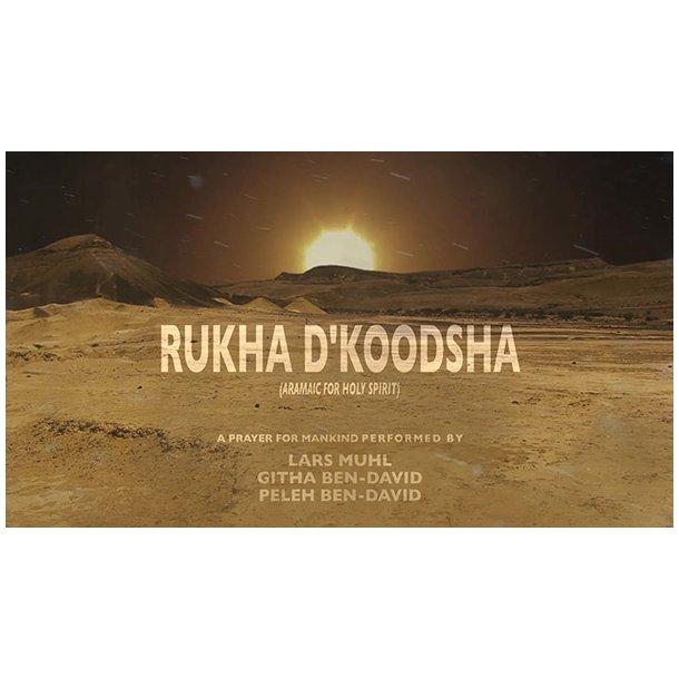 Rukha d'Koodsha af Lars Muhl & Githa Ben-David (mp3-download)