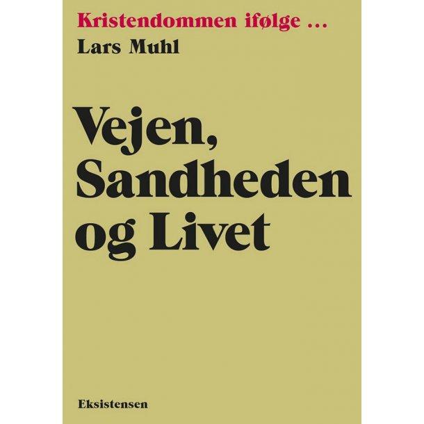 Vejen, sandheden og livet (bog på dansk)