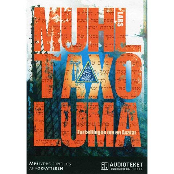 Taxo Luma - Fortællingen om en Avatar - Lydbog (download)