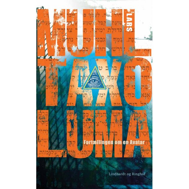 Taxo Luma - Fortællingen om en Avatar (bog på dansk)